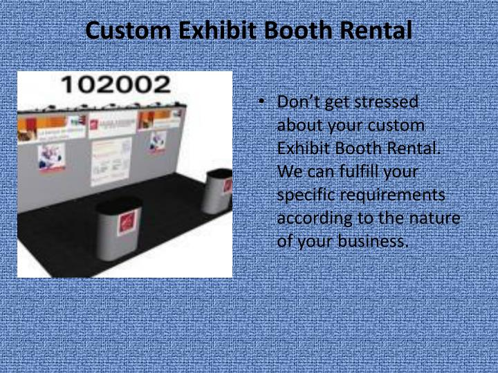 Custom Exhibit Booth Rental