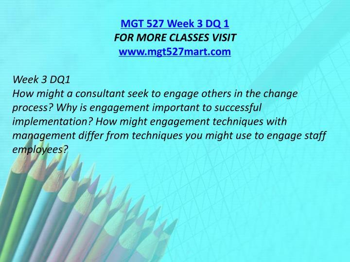 MGT 527 Week 3 DQ 1