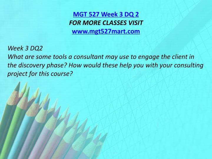 MGT 527 Week 3 DQ 2
