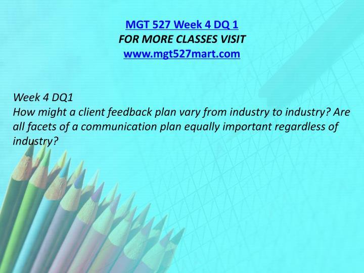 MGT 527 Week 4 DQ 1