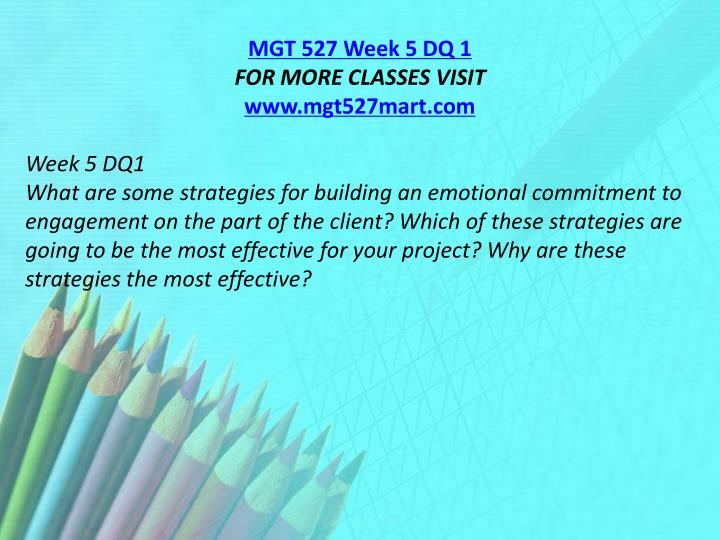 MGT 527 Week 5 DQ 1