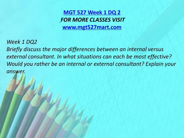 MGT 527 Week 1 DQ 2