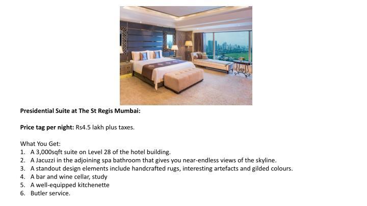 Presidential Suite at The St Regis Mumbai: