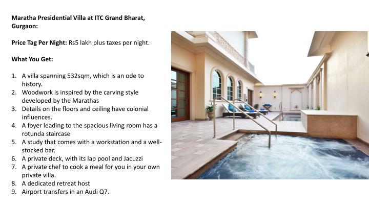 Maratha Presidential Villa at ITC Grand Bharat, Gurgaon:
