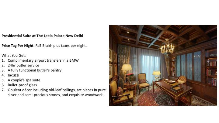 Presidential Suite at The