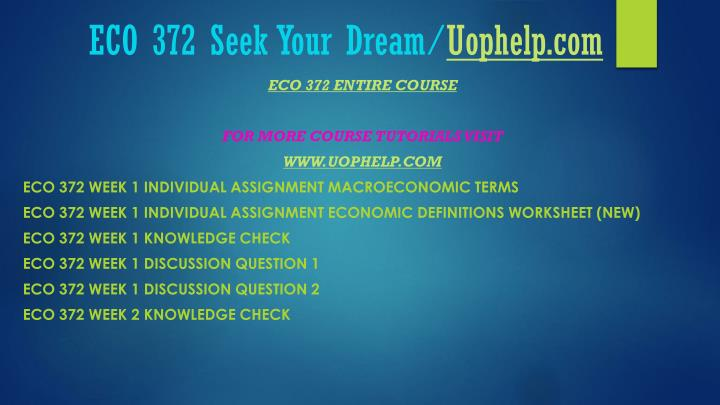 Eco 372 seek your dream uophelp com1
