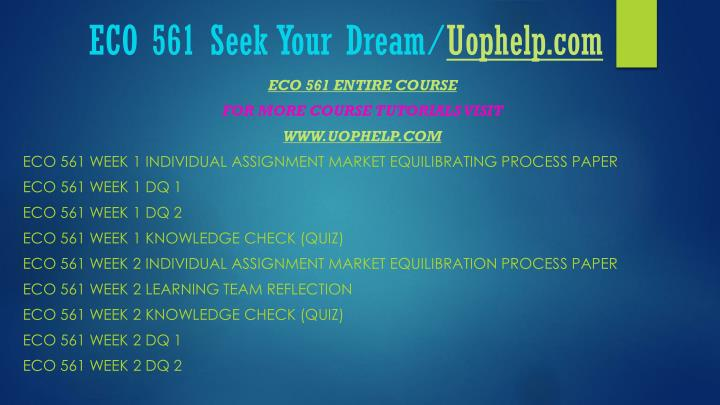 Eco 561 seek your dream uophelp com1