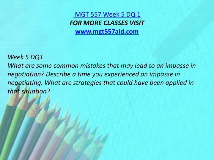 MGT 557 Week 5 DQ 1