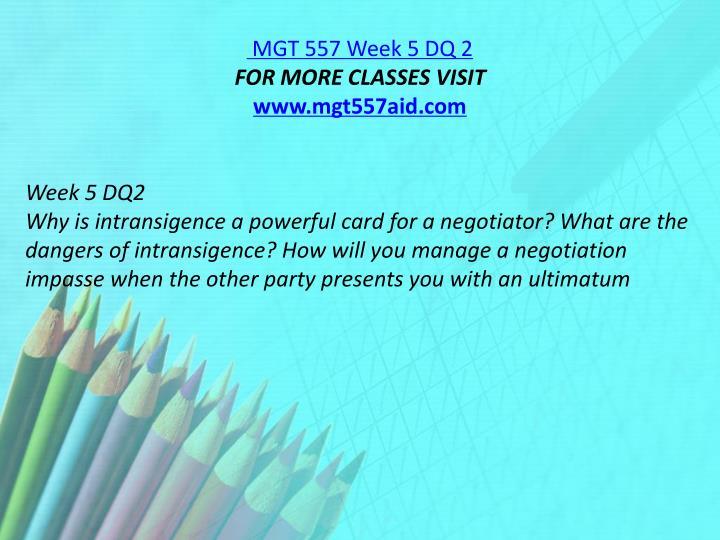 MGT 557 Week 5 DQ 2