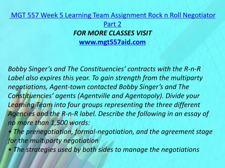MGT 557 Week 5 Learning Team Assignment Rock n Roll Negotiator Part 2