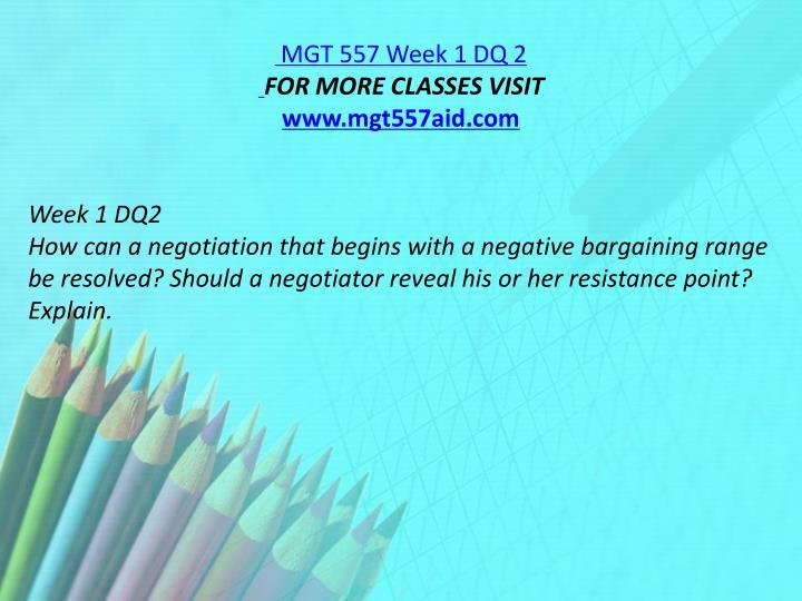 MGT 557 Week 1 DQ 2