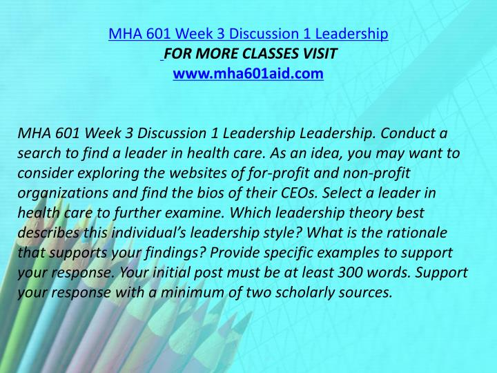 MHA 601 Week 3 Discussion 1 Leadership