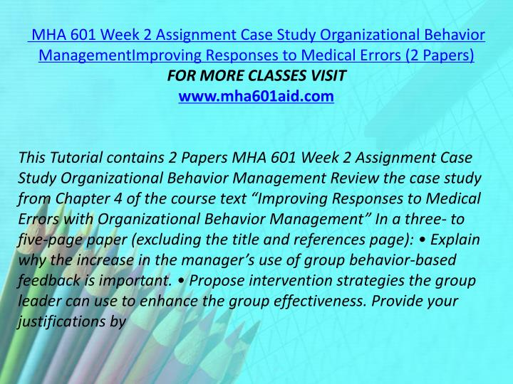 MHA 601 Week 2 Assignment Case Study Organizational