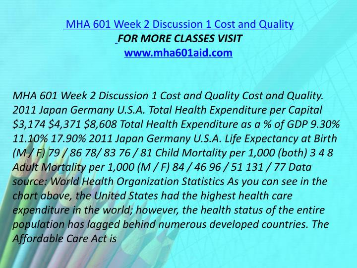 MHA 601 Week 2 Discussion 1 Cost and Quality