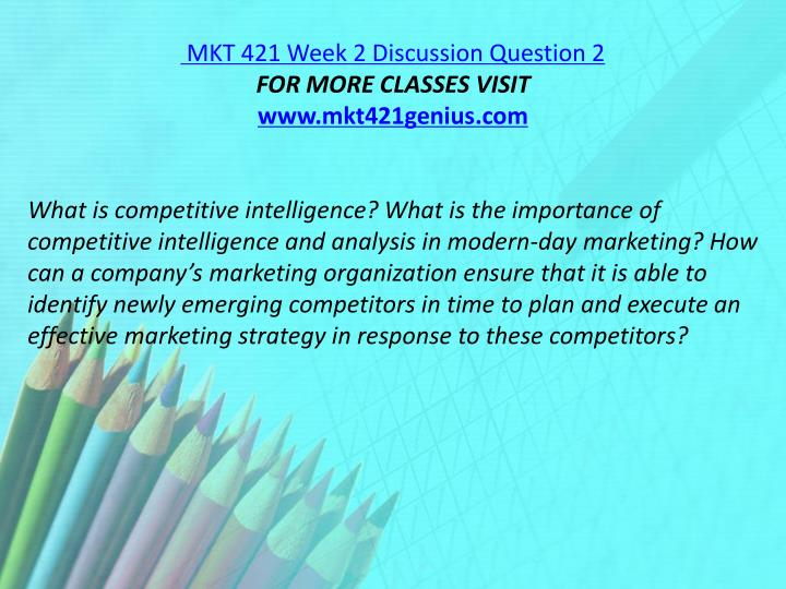 MKT 421 Week 2 Discussion Question 2