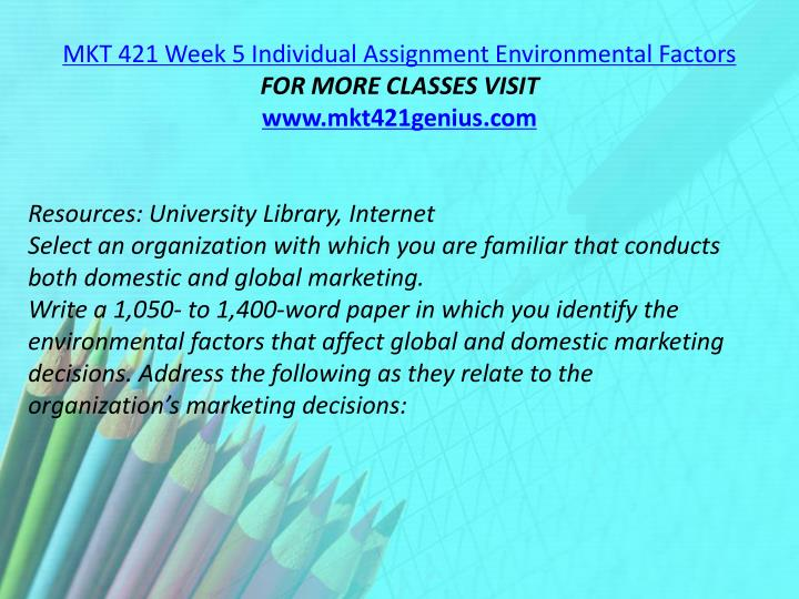 MKT 421 Week 5 Individual Assignment Environmental Factors