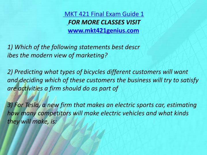 MKT 421 Final Exam Guide 1