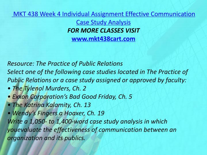 MKT 438 Week 4 Individual Assignment Effective Communication Case Study Analysis
