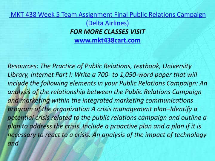MKT 438 Week 5 Team Assignment Final Public Relations Campaign (Delta Airlines)