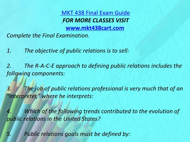 MKT 438 Final Exam Guide