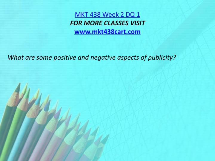 MKT 438 Week 2 DQ 1