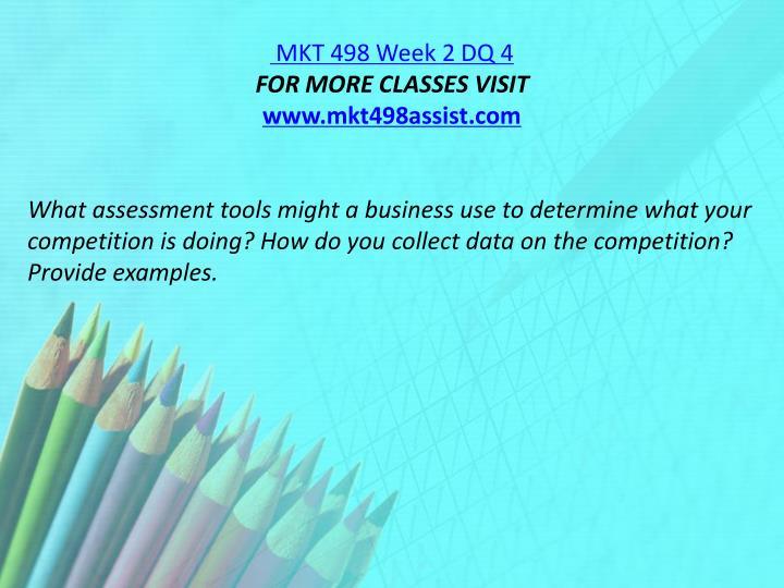 MKT 498 Week 2 DQ 4