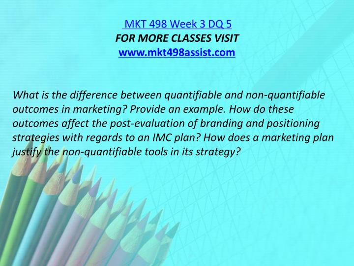 MKT 498 Week 3 DQ 5