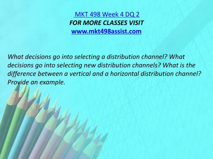 MKT 498 Week 4 DQ 2