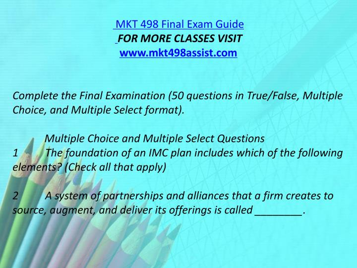 MKT 498 Final Exam Guide