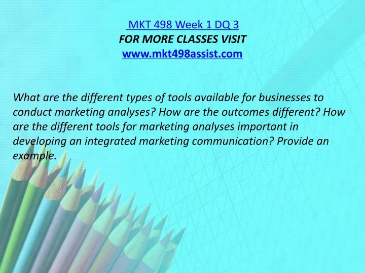 MKT 498 Week 1 DQ 3