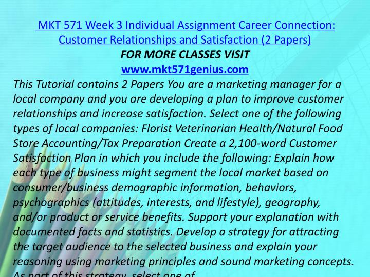 MKT 571 Week 3 Individual Assignment Career Connection: Customer Relationships and Satisfaction (2 Papers)