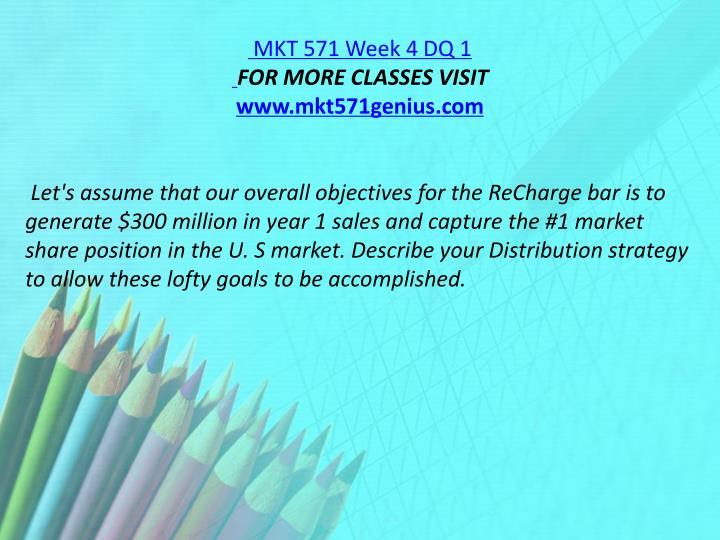 MKT 571 Week 4 DQ 1
