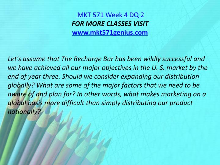 MKT 571 Week 4 DQ 2