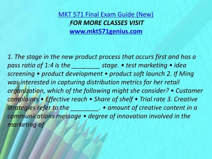 MKT 571 Final Exam Guide (New)