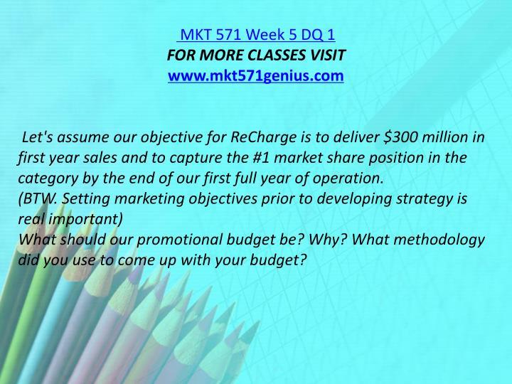 MKT 571 Week 5 DQ 1