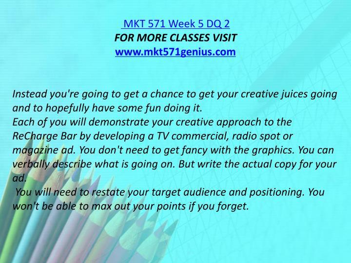 MKT 571 Week 5 DQ 2