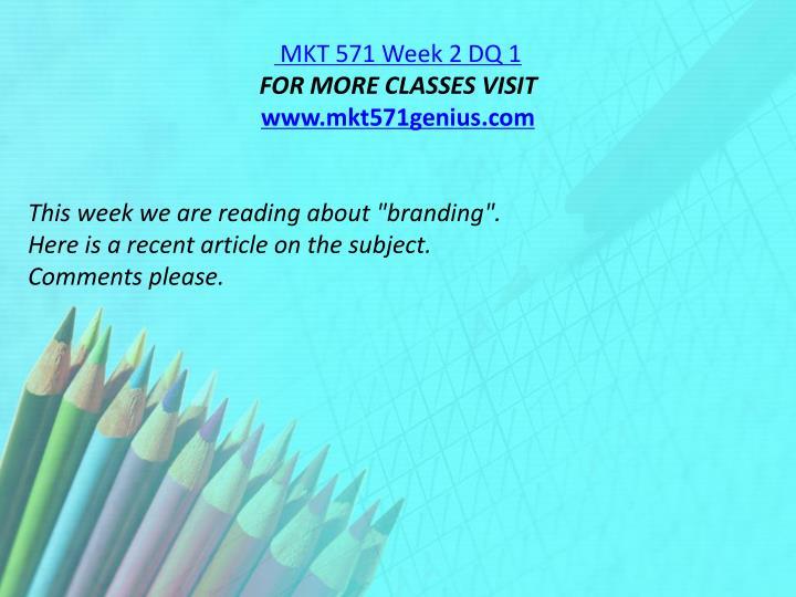 MKT 571 Week 2 DQ 1