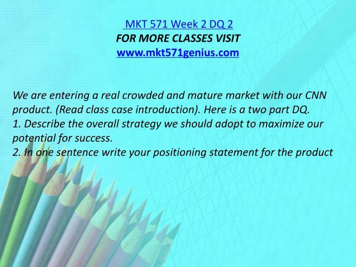 MKT 571 Week 2 DQ 2