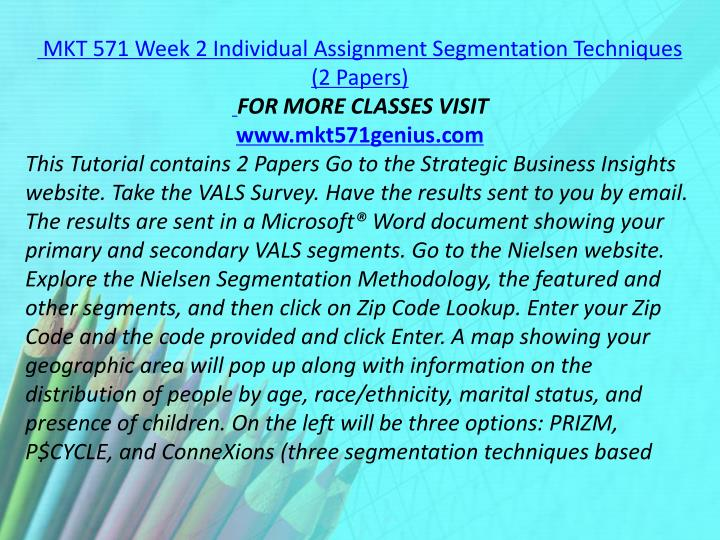 MKT 571 Week 2 Individual Assignment Segmentation Techniques (2 Papers)