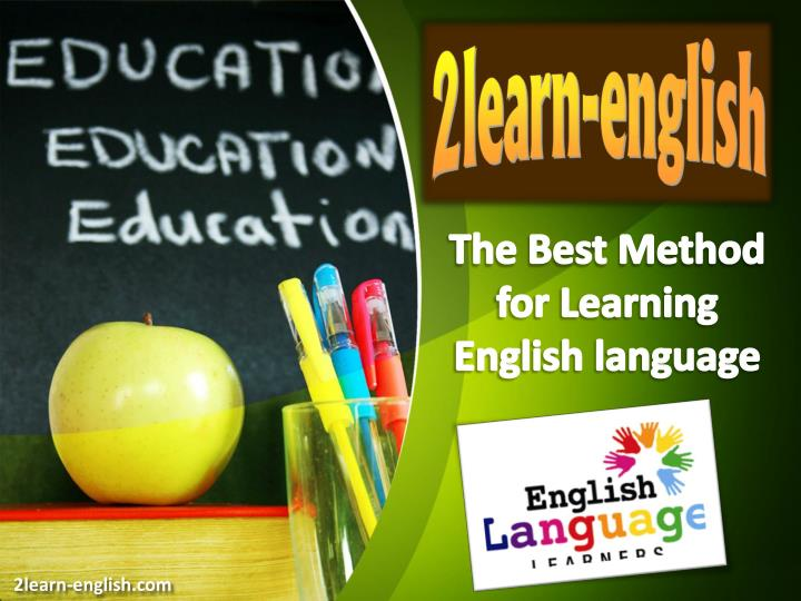The Best Method for Learning English language
