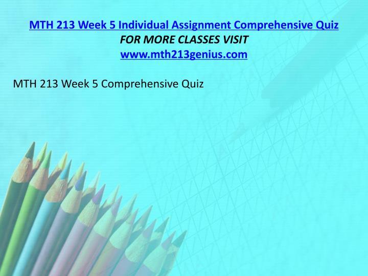 MTH 213 Week 5 Individual Assignment Comprehensive Quiz