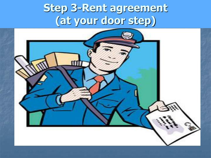 Step 3-Rent agreement