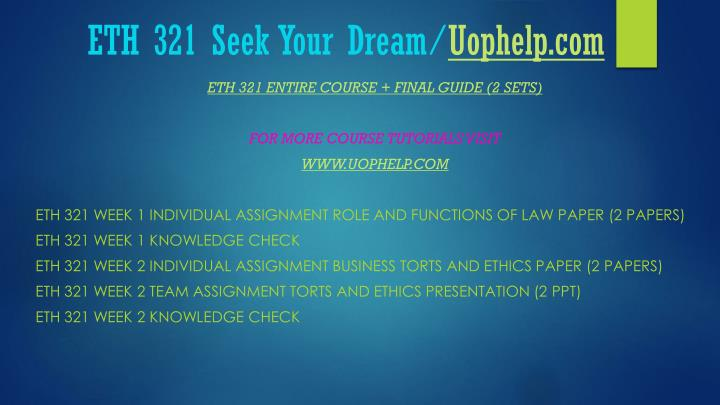 Eth 321 seek your dream uophelp com1