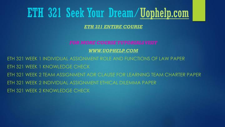 Eth 321 seek your dream uophelp com2