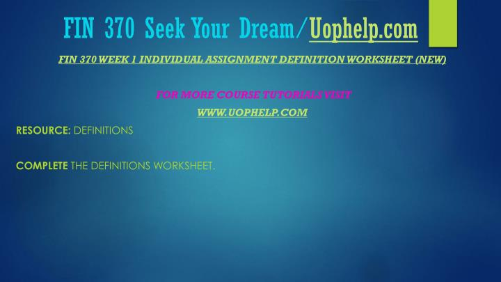 Fin 370 seek your dream uophelp com2