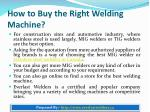 how to buy the right welding machine