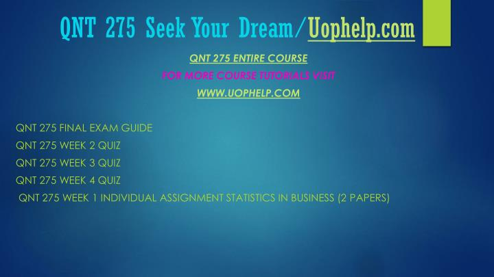 Qnt 275 seek your dream uophelp com1
