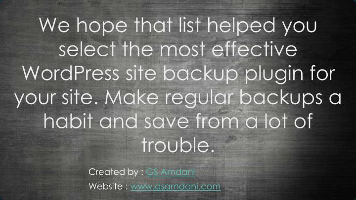 We hope that list helped you select the most effective