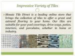impressive variety of tiles
