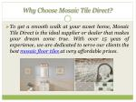 why choose mosaic tile direct